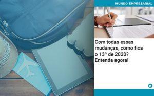 Ferias E 13 Especialistas Explicam O Calculo Em 2020 Organização Contábil Lawini - Compliance Contábil