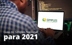 Guia Do Simples Nacional Para 2021 Post 1 - Compliance Contábil