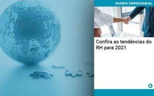 Confira As Tendencias Do Rh Para 2021 - Compliance Contábil
